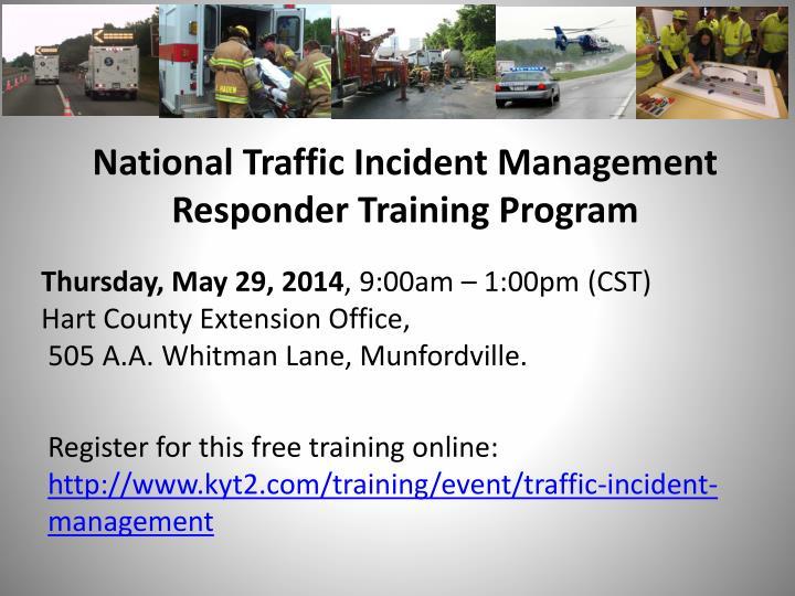 National Traffic Incident Management Responder Training Program