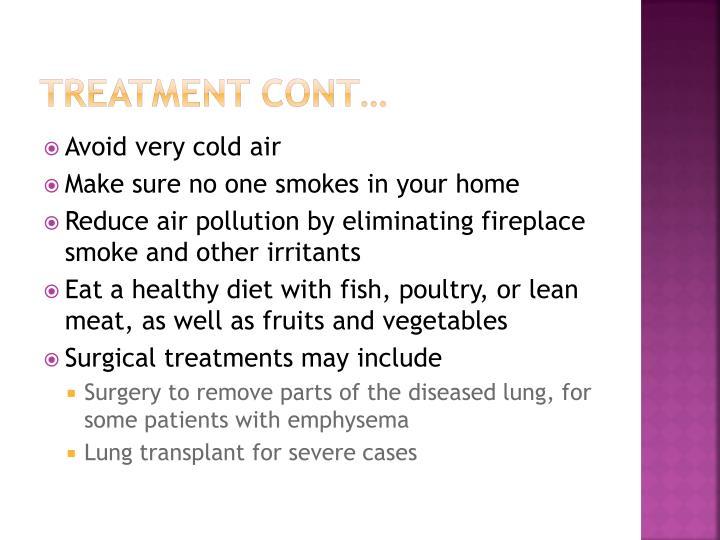 Treatment cont…
