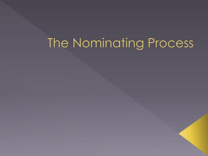 the nominating process n.