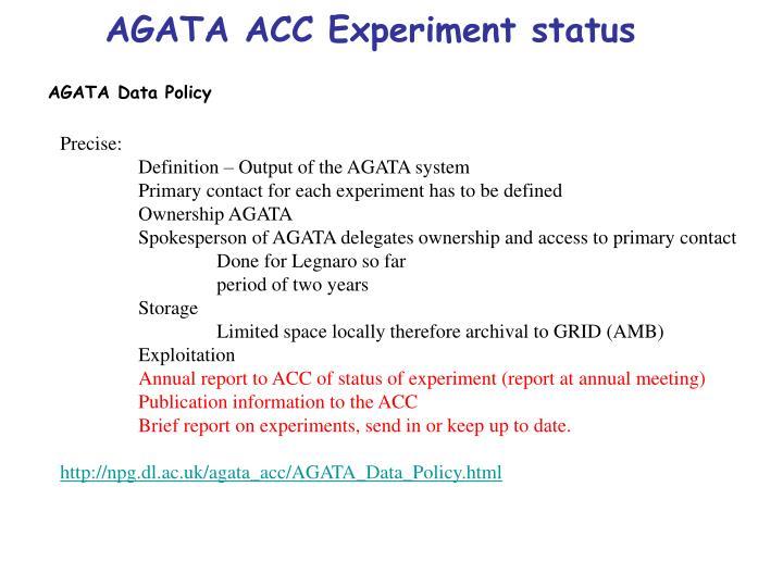 AGATA ACC Experiment status