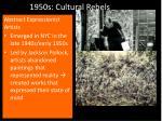 1950s cultural rebels1