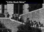 little rock nine http www history com topics 1950s videos little rock 9