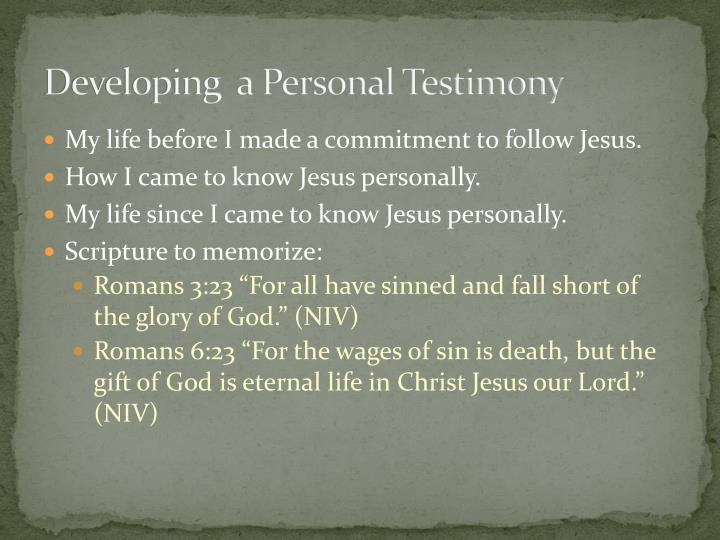 Developing  a Personal Testimony