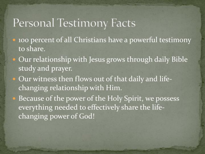 Personal testimony facts