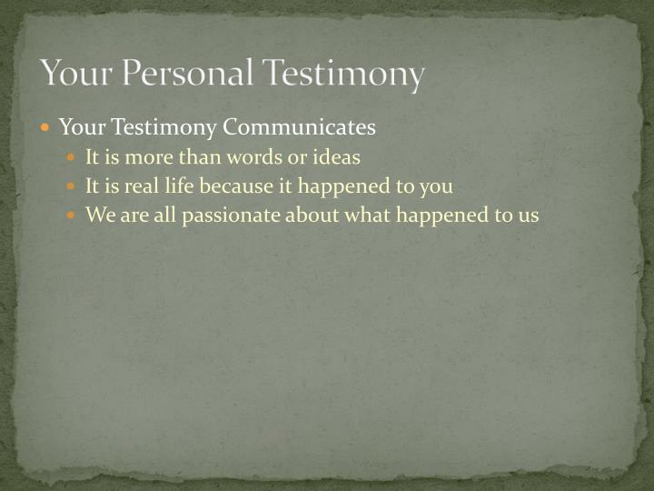 Your Personal Testimony