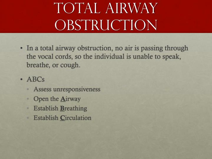 Total Airway Obstruction