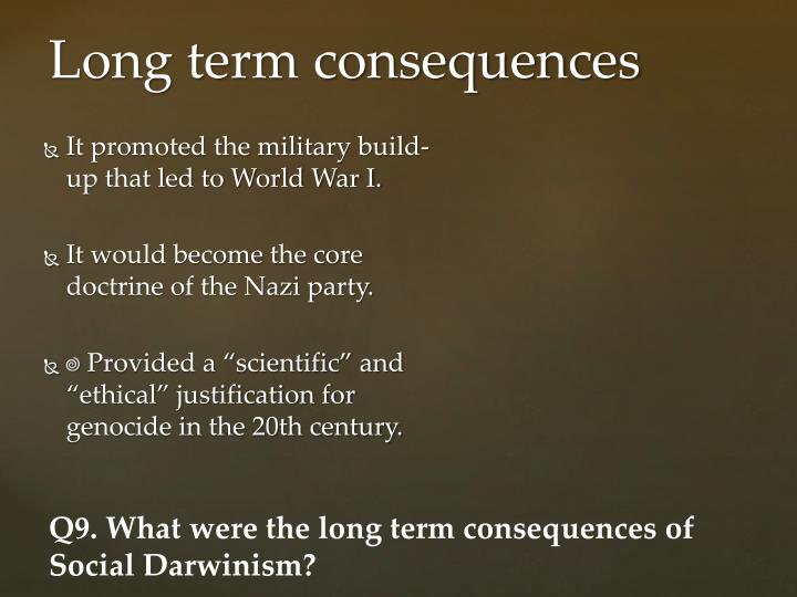 It promoted the military build-up that led to World War I.