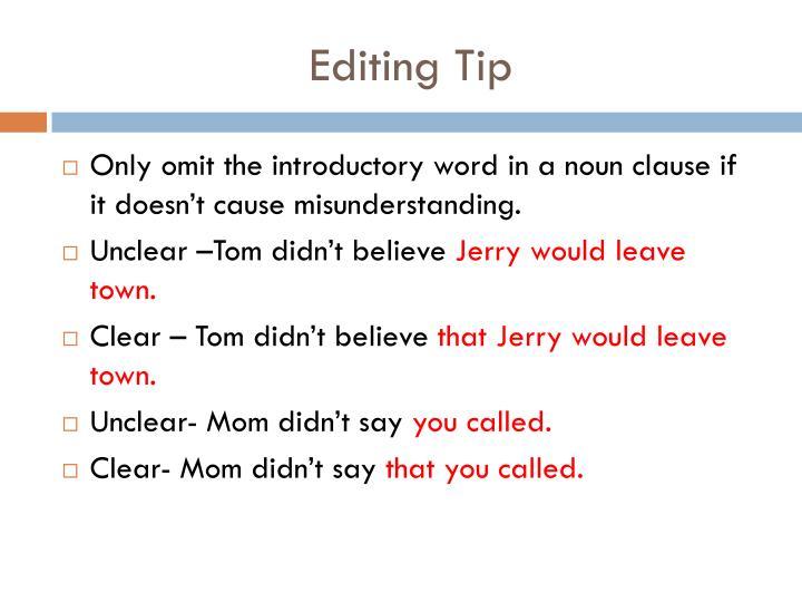 Editing Tip