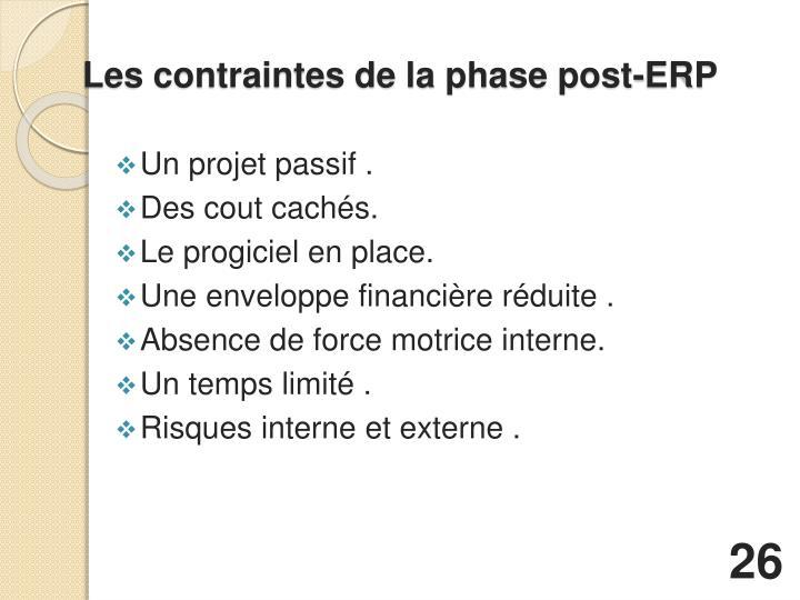 Les contraintes de la phase post-ERP