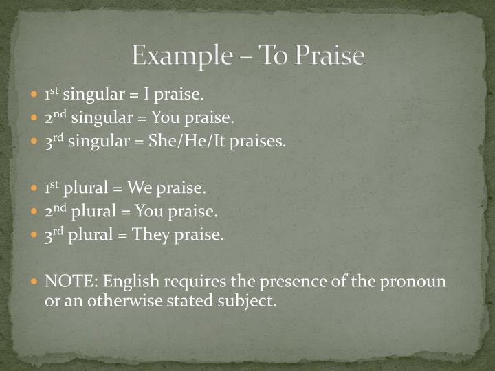 Example – To Praise