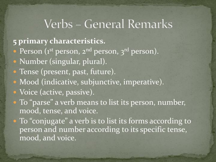 Verbs general remarks