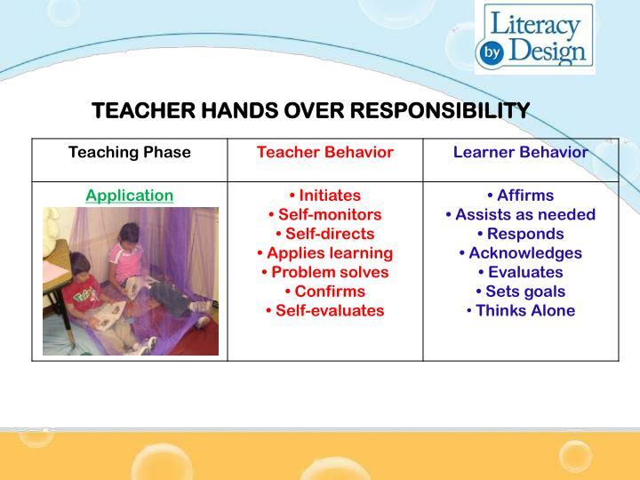 TEACHER HANDS OVER RESPONSIBILITY