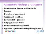 assessment package 1 structure