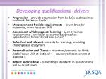 developing qualifications drivers