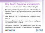 new quality assurance arrangements2