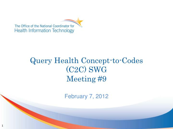 query health concept to codes c2c swg meeting 9