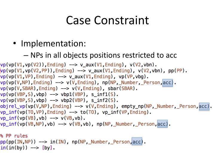 Case Constraint