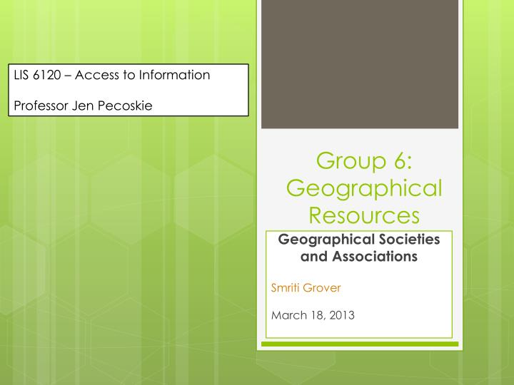 group 6 geographical resources n.
