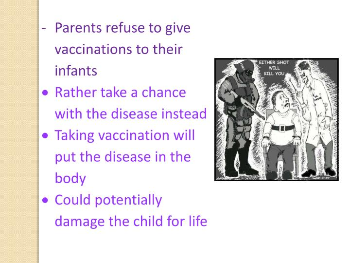 Parents refuse to give vaccinations to their infants