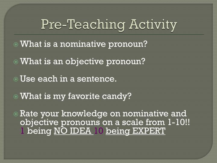 Pre teaching activity