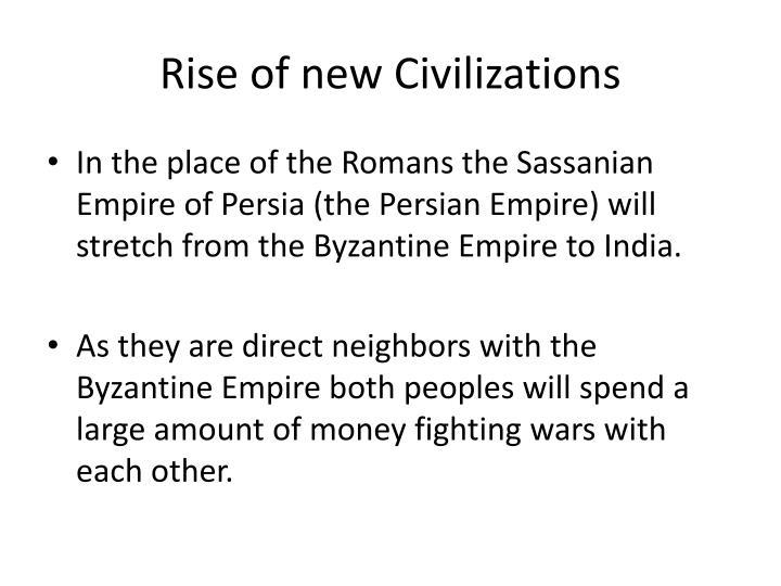 Rise of new Civilizations