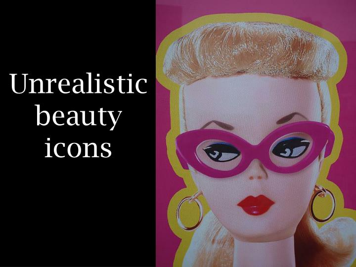 Unrealistic beauty icons