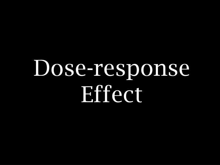 Dose-response Effect