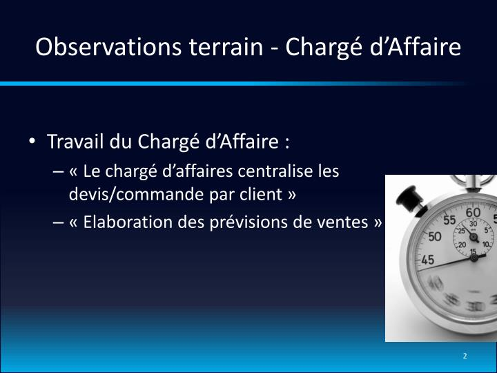 Observations terrain charg d affaire