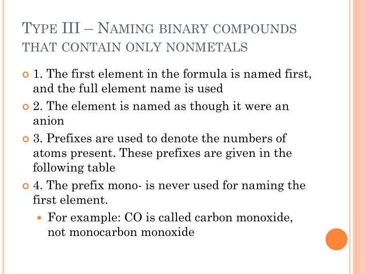 Type III – Naming binary compounds that contain only nonmetals