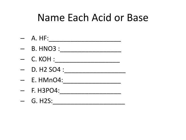 Name Each Acid or Base