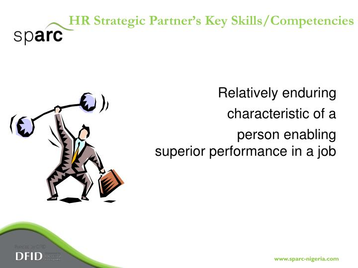 HR Strategic Partner's Key Skills/Competencies