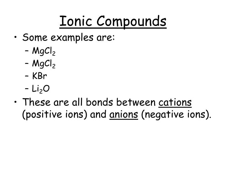 Ionic compounds1