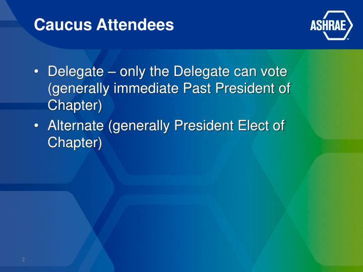 Caucus attendees