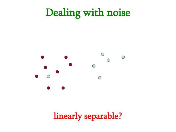 Dealing with noise