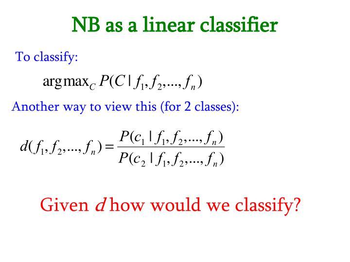 NB as a linear classifier
