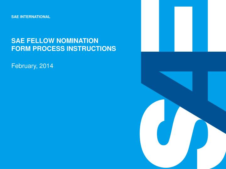 sae fellow nomination form process instructions n.