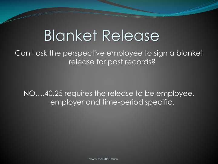 Blanket Release