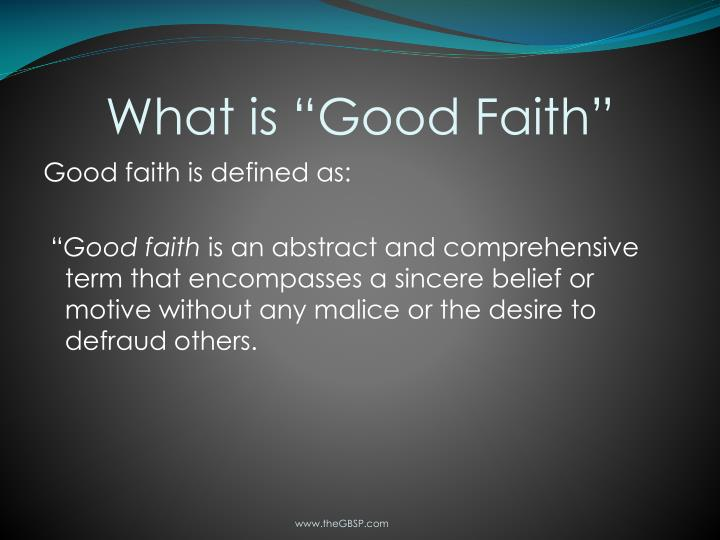 """What is """"Good Faith"""""""