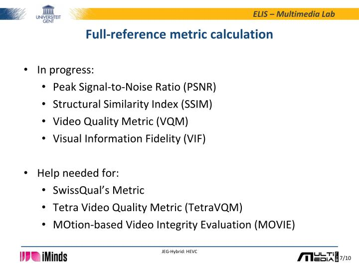 Full-reference metric calculation