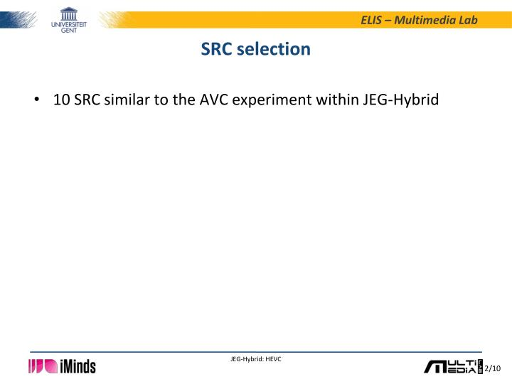 Src selection