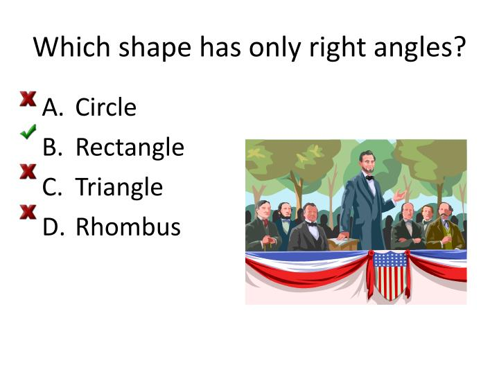 Which shape has only right angles?