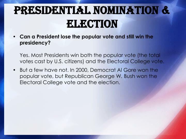 Presidential Nomination & Election