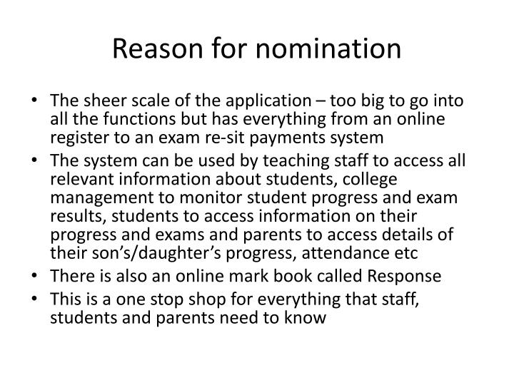 Reason for nomination
