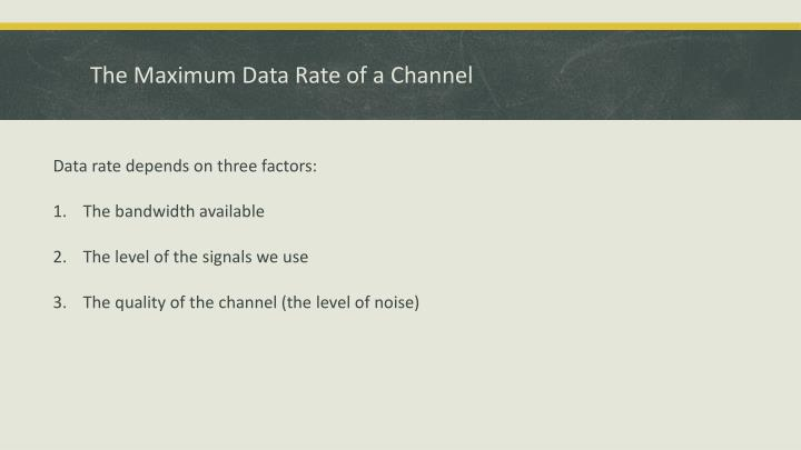 The Maximum Data Rate of a Channel