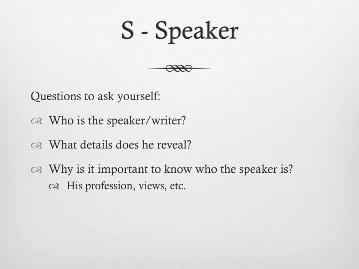 S speaker