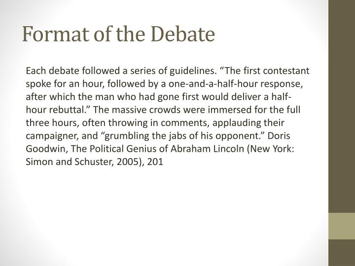 Format of the debate