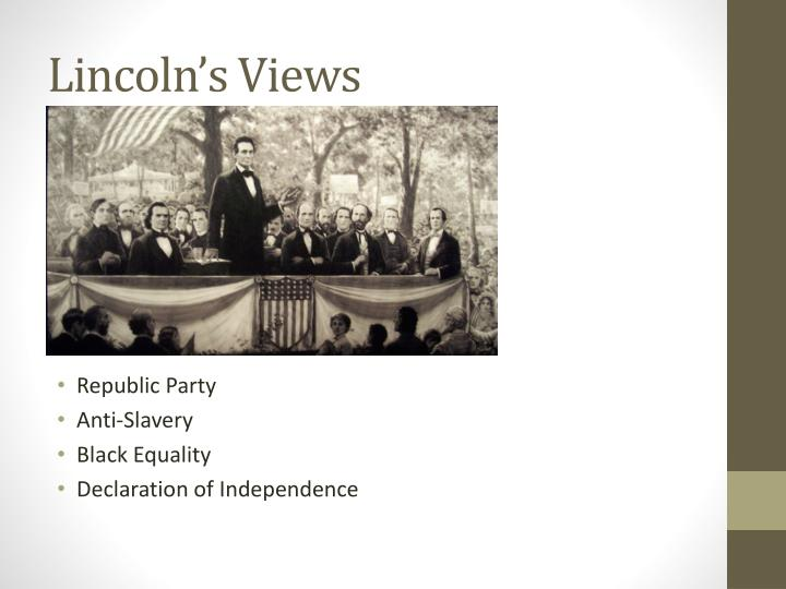 Lincoln's Views