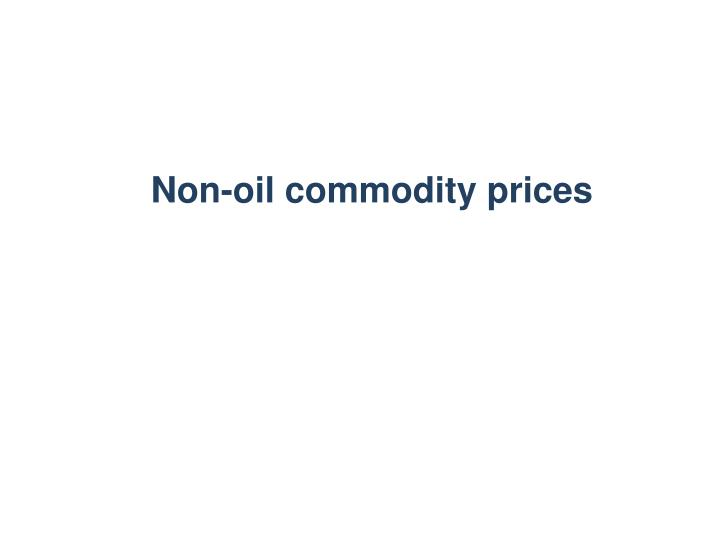 Non-oil commodity prices