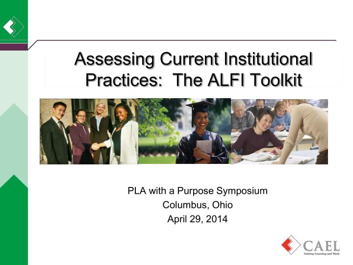 Assessing current i nstitutional practices the alfi toolkit