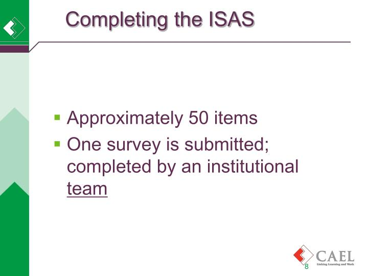 Completing the ISAS
